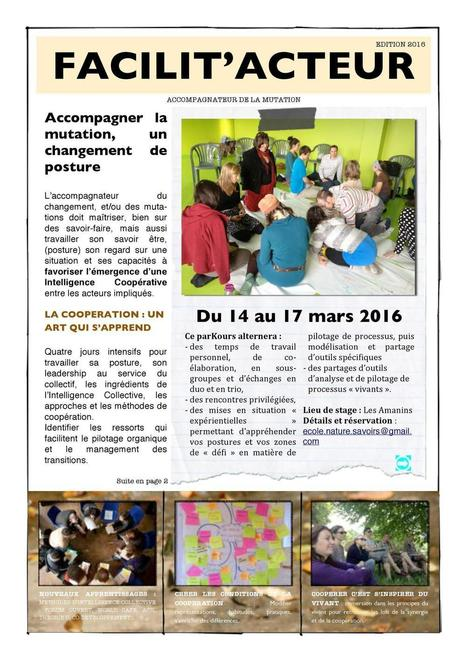 Facilit'acteur 2016 du 14 au 17 mars 2016 | Conscience - Sagesse - Transformation - IC - Mutation | Scoop.it