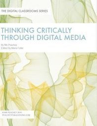 Thinking Critically through Digital Media | innovation in learning | Scoop.it