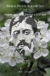 Swann at 100 / Swann à 100 ans (dir. Adam Watt) | proust | Scoop.it