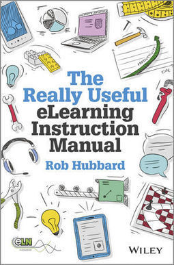 The Really Useful eLearning Instruction Manual | Business and Economics: E-Learning and Blended Learning | Scoop.it