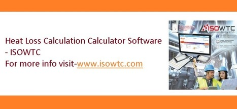 Get online Insulation Calculator for the Heat Loss Calculation at ISOWTC.COM | Insulation Calculator | Scoop.it
