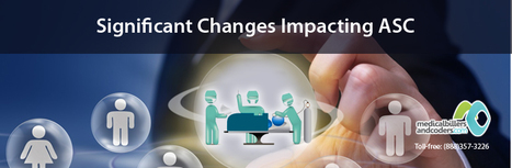 Significant Changes Impacting ASC | Medical Billing And Coding Services | Scoop.it