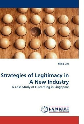 aa165bw1544der457: Strategies of Legitimacy in A New Industry: A ... | ANT and Education | Scoop.it
