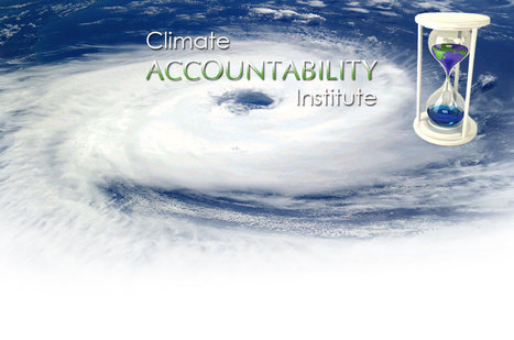Climate Accountability Institute | Rio+20: Climate - Water - Ecology - People and Sustainability | Scoop.it