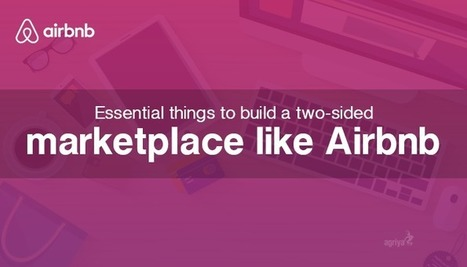 Essential things to build a two-sided marketplace like Airbnb | Airbnb Clone Script,Vacation Rental Software,Apartment rental software | Scoop.it