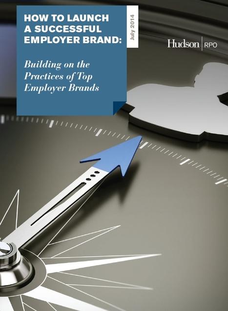Marque Employeur, inspirez-vous des meilleurs ! | Hudson InTalentgence Blog | Hudson France | Scoop.it