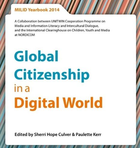 MILID Yearbook 2014: Global Citizenship in a Digital World | Educommunication | Scoop.it
