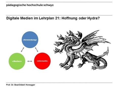 DigitaleMedienImLehrplan21HoffnungOderHydra | Medien, ICT & Schule | Scoop.it