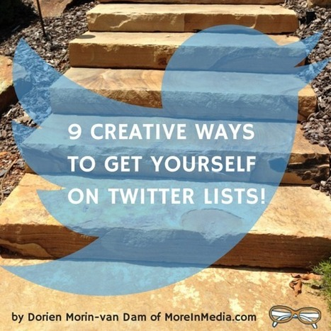 9 Creative Ways To Get Yourself On Twitter Lists | MarketingHits | Scoop.it