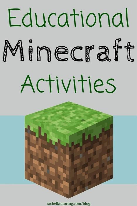 Educational Minecraft Activities - Rachel K Tutoring Blog | Metodologias y herramientas educativas del siglo XXI | Scoop.it