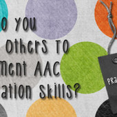 How Do You Teach Others To Implement AAC Facilitation Skills? | AAC and Literacy- Bridging the Gap | Scoop.it