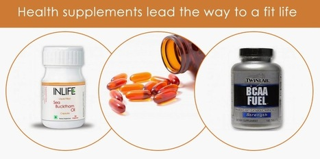 Health and nutrition supplements | Fitness | Scoop.it