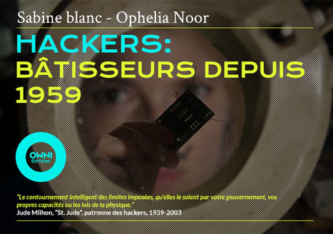 [Ebook] Hackers, bâtisseurs depuis 1959 | Sciences & Technology | Scoop.it