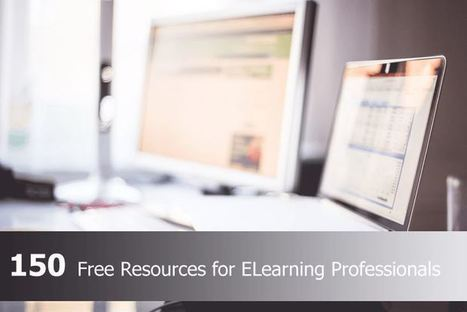 150 Amazing and Free Resources for ELearning Professionals | e-Learning, Diseño Instruccional | Scoop.it