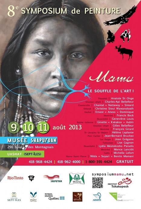 Symposium de peinture Mamu 2013 au Musée Shaputuan de Uashat (Sept-Îles)   Grande rencontre du 9 au 11 août   Organisé par l'Institut Tshakapesh   Culture critique   Scoop.it