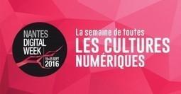[Nantes Digital Week] RDV à la Cantine en septembre ! - Atlantic 2.0 | Tiers lieux | Scoop.it