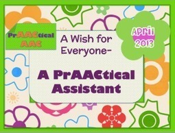 A PrAACtical Assistant - PrAACtical AAC | Supports for language ... | Speech-Language Disorders | Scoop.it