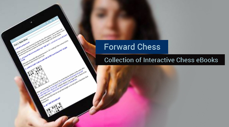 Forward Chess – Collection of Interactive Chess eBooks | Clubs d'échecs | Scoop.it