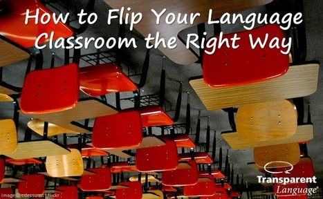 Flip Your Language Classroom the Right Way | Language News | Ipad Classroom, ICT, Education Innovation | Scoop.it