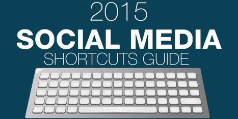 The Handy Guide to Social Media Keyboard Shortcuts | infographics | Scoop.it