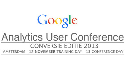 Advertorial: Google Analytics User Conference 2013 - thema conversie | Interactive Media Lounge (by IM Lounge) | Scoop.it
