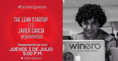#SesionesQuantum ¿Como Crear una empresa sin Inversión? Learn Startup - | Proyecto Empresarial 2.0 | Scoop.it