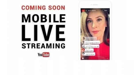 YouTube Live Streaming arrive sur mobile pour la diffusion de vidéo en direct | webmarketing, stay tuned | Scoop.it