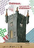 Châteaux, vous avez dit châteaux ? Maisons de seigneurs au Moyen Âge. - Exposition | Enseigner l'Histoire-Géographie | Scoop.it