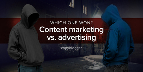 Content Marketing and Advertising Meet in a Dark Alley: Who Wins, and Why? - Copyblogger | Digital Content Marketing | Scoop.it