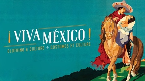 Royal Ontario Museum | ¡Viva México! Clothing & Culture | design exhibitions | Scoop.it