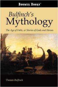 The Age of Fable, by Thomas Bulfinch | Grade6_Mythology | Scoop.it