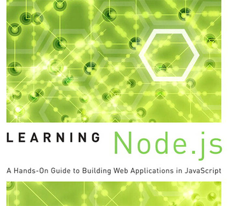 Learning Node.js | Time to Learn | Scoop.it