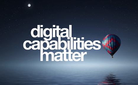 9 Reasons Why Digital Capabilities Matter  | Affordable Learning | Scoop.it