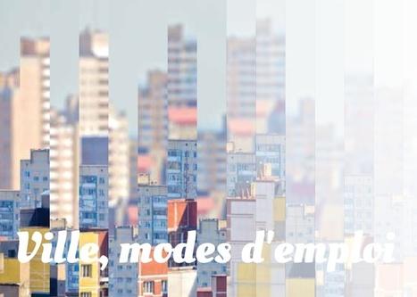 Ville, modes d'emploi « Urbain, trop urbain : cycle de conférences . | Bibliothèque de Toulouse | Scoop.it