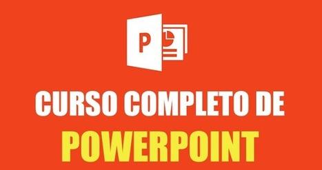 Curso de PowerPoint 2016 y 2013 desde cero | Educación Virtual UNET | Scoop.it
