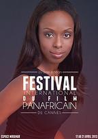 10ème Festival International du Film Panafricain à Cannes | Actions Panafricaines | Scoop.it