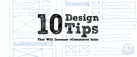 10 Simple eCommerce Design Tips That Will Increase Sales | AddShoppers | Ecom Revolution | Scoop.it