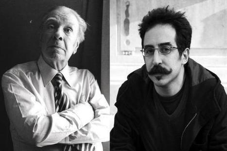O caso do escritor argentino condenado por reescrever um conto de Jorge Luis Borges | Paraliteraturas + Pessoa, Borges e Lovecraft | Scoop.it