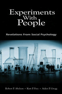 Experiments With People: Revelations From Social Psychology ... | getpsyched | Scoop.it