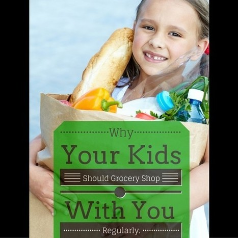 How Grocery Shopping with Your Kids Raises Their Financial IQ | Kickin' Kickers | Scoop.it