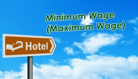 Why Increasing Minimum Wage is an Amazing Opportunity for Hotels | Social Media Coaching for Hotels | Scoop.it