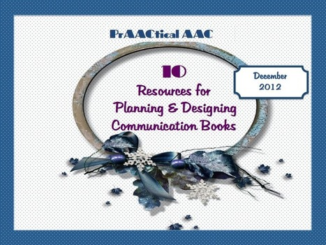 10 Resources for Designing & Developing Communication Books | AAC: Augmentative and Alternative Communication | Scoop.it