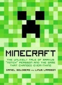 The Amazingly Unlikely Story of How Minecraft Was Born | 3D Virtual-Real Worlds: Ed Tech | Scoop.it