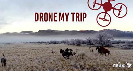 Drone My Trip | VIP Journeys | VIP Journeys - Latin America | Scoop.it