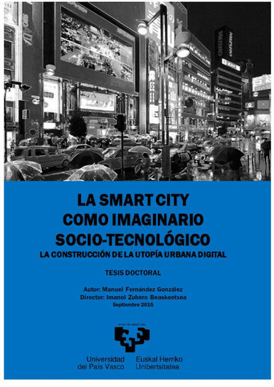 Smart cities as socio-technical imaginary | Tech and urban life | Scoop.it