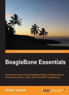 Beaglebone Essentials Book Download | Raspberry Pi | Scoop.it