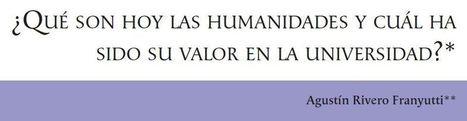 ¿Qué son hoy las humanidades y cuál ha sido su valor en la universidad?   aileen rojas   Scoop.it