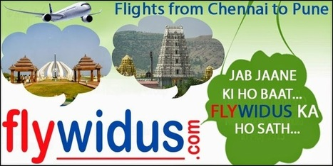 Book Cheap Flight Tickets from Chennai to Pune from Flywidus and Enjoy Impressive Services   Cheap Flight Tickets, Low Airfare Tickets, Cheap Air Ticket Booking - Flywidus   Scoop.it