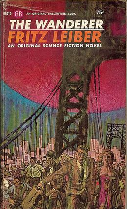 The Wanderer - Fritz Leiber | Ficção científica literária | Scoop.it