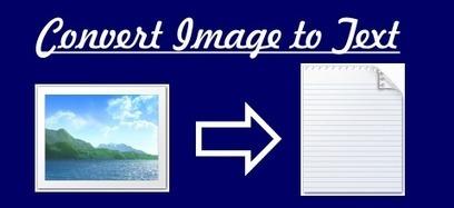 How to Convert Image to Text | Nobitas World | Scoop.it